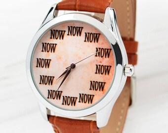 Now Watch on Grunge Brown Background | Men's Watch | Wrist Watch | Women Watches | Boyfriend Gift | Anniversary Gift For Her | Free Shipping