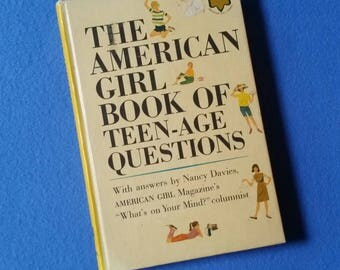 The American Girl Book of Teen-age Questions, 1963 girl scout vintage book, American Girl Library girl scouts