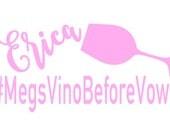 Bachelorette Wineglass Stickers