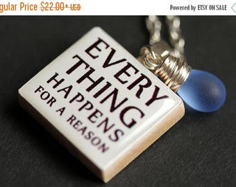 BACK to SCHOOL SALE Everything Happens For A Reason Necklace. Quote Necklace. Fate Necklace. Scrabble Tile Necklace. Scrabble Pendant. Handm