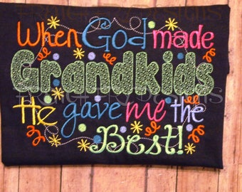 Customized GrandkidsT-Shirt When God Made Grandkids He Gave Me The Best