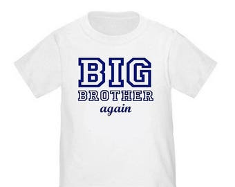 ON SALE Big Brother Again T-shirt Kids Big Brother Shirt