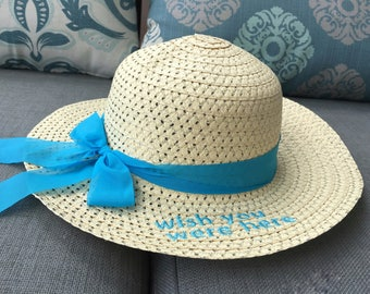 Embroidered Straw Hat - Wish You Were Here - bridesmaids, girls trip, beach wedding, destination wedding, turquoise, custom, personalized