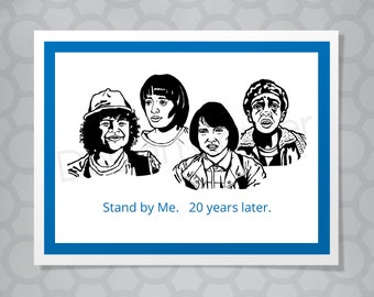 Stranger Things Stand By Me Funny Illustrated Card