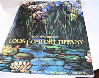 Masterworks of Louis Comfort Tiffany by Duncan, Eidelberg Harris, 1989 Thames and Hudson, London