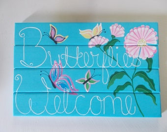 "Butterfies Welcome Sign, Custom Order sign, Welcome sign, Door Sign, Hand Painted Sign, Wooden Sign, Patio Decoration, 14"" x 9 1/2"""