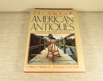 The Catalog of American Antiques – 1977 Hardcover Coffee Table Book
