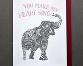You Make My Heart Sing, Valentine for Him, Valentine for Her, Elephant Henna Pattern Valentine's Day Love Letterpress card