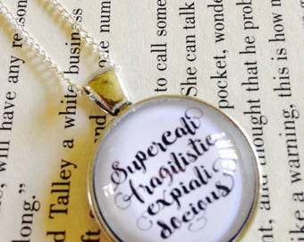 25mm Mary Poppins Supercalifragilisticexpialidocious Pendant Necklace