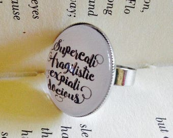 Supercalifragilisticexpialidocious Mary Poppins 25mm Pin Brooch or Ring
