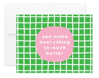 Much Better Greeting Card