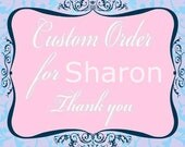 Reserved listing for Sharon!