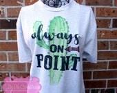 Cactus Shirt, Cactus Tee, Succulent Shirt, Trendy Shirt, Mom Shirt, Funny Cactus Shirt, Women's Cactus Shirt, Ladies Top, Women's Top