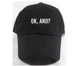 OK, AND? Embroidered Adjustable Dad Baseball Cap Twill 6 Panel Hat - Baseball Cap