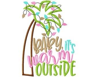 Baby It's Warm Outside - Warm Christmas - Palm Tree Funny Christmas Custom Tee Shirt - Embroidered tee