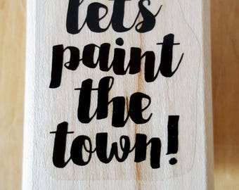 Let's Paint The Town Rubber Stamp retired from Stampin Up
