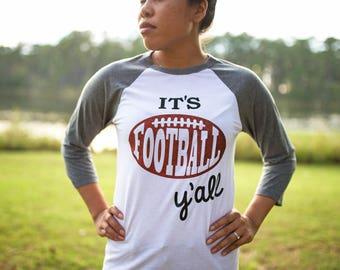 Football Mom Shirt - Football Shirt - Its Football Yall - Football Yall Shirt - Football Mom - Football Season Shirt - Game Day Shirt