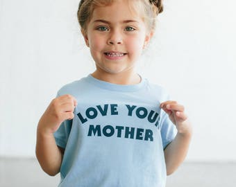 Love Your Mother children's t-shirt, by The Bee & The Fox, Made in USA
