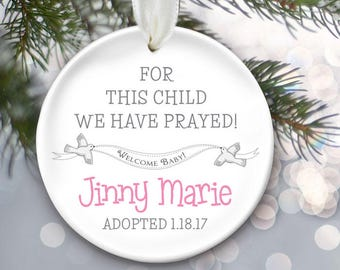 Adoption Gift, Personalized Adoption Ornament, Personalized Christmas Ornament, Baby Girl or Baby Boy, For this child we have prayed OR536