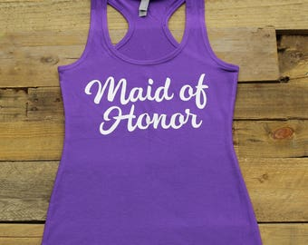 Maid of Honor Tank Tops, Bachelorette Party, Bridal Party Shirts Tees, Bridesmaid Gifts,Bridesmaid Tanks,Getting Ready, Jersey Racerback