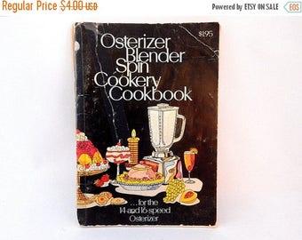 Osterizer Blender Spin Cookery Cookbook Vintage 1974 Kitchen Appliance Recipe Book