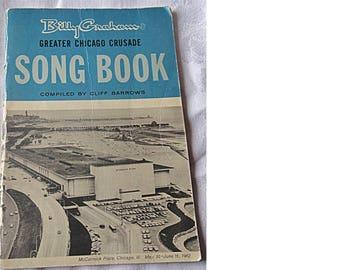 BILLY GRAHAM Greater Chicago Crusade SoNG BooK - 1962 Crusade (1485)