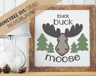 Buck Buck Moose svg eps dxf jpg png cut file and Printable