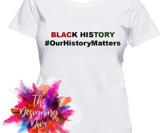 OurHistoryMatters T Shirt