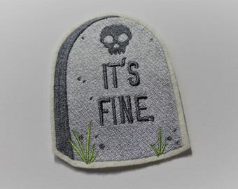 "Gravestone Iron-on Embroidered Patch ""It's Fine"""