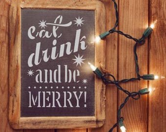 Eat Drink and Be Merry Craft Stencil