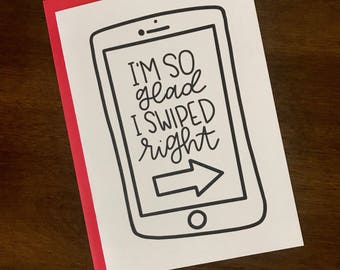 So Glad I Swiped Right - tinder - online dating - blank card - 5x7 - funny - handmade - love - relationships - couples - i love you - tinder