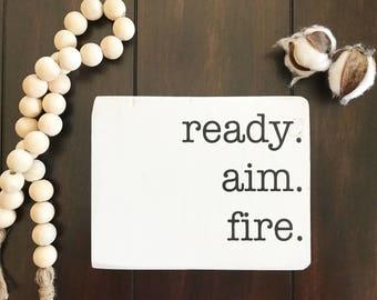 Ready Aim Fire / Chippy bathroom sign / Bathroom humor / Rustic / Farmhouse style Powder room Sign / Bathroom decor