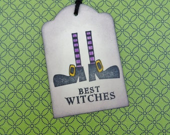 Best Witches Tag, Halloween Tag, Gift Tag, Holiday Tag, Witch Feet, Treat Tag