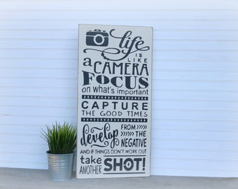 Life is Like a Camera, Inspirational rustic wood sign, photography gift, wedding, birthday