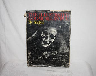 """The Illustrated Edgar Allen Poe by Satty, copyright 1976 by Wilfried Satty, 246 pages, 11"""" by 8.75"""""""