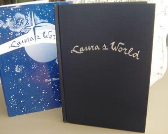 Laura's  World by Ruth Nierengarten, 1996.  hardcover