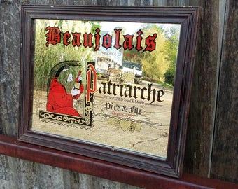 Large Vintage Beaujolais Patriarche Advertising Mirror Wine