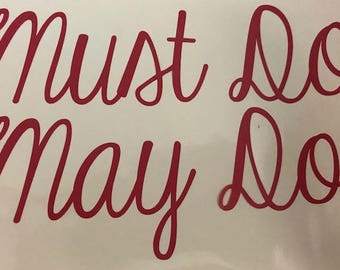 Must Do/May Do Vinyl