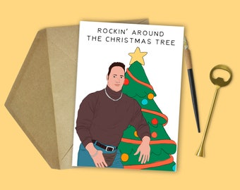 Rockin' Around the Christmas Tree- The Rock Christmas Card (Funny Christmas, Celebrity Christmas, Holiday Card, Christmas Card, Xmas Card)