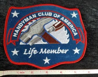 Handyman Club of American * Life Member * Patch