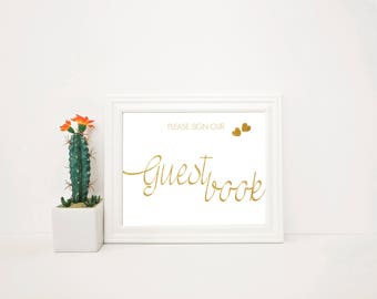 Please Sign Our Guestbook 8x10 Printable Sign   Printable Wedding Sign   Gold Wedding Sign   Instant Download   Custom Wedding Sign  