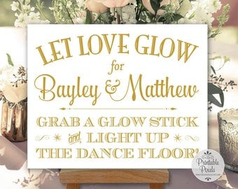 Glow Stick Sign, Gold Matte Lettering, Printable, Wedding Sign, Light Up The Dance Floor, Personalized with Names (#GLO3G)
