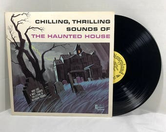 Chilling Thrilling Sounds Of The Haunted House vinyl record 1964 Disney vintage Halloween Party Spooky Gothic VG