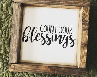 Count Your Blessings • Framed Wood Sign • Farmhouse Style