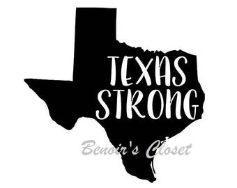 Texas Strong,  SVG File, Vector, Cricut, Silhouette - instant download