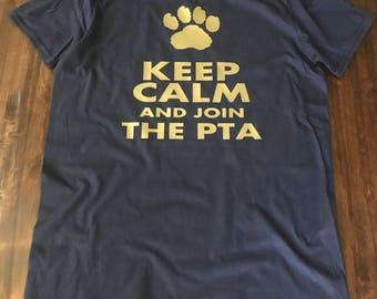 Keep calm and join the pta shirt