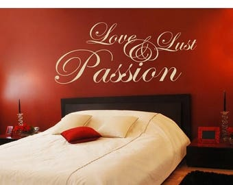 20% OFF Summer Sale Love, Lust & Passion saying wall decal, sticker, mural, vinyl wall art