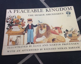 A Peaceable Kingdom The Shaker Abecedarius Illustrated by Alice and Martin Provensen