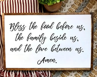 Bless the food before us, the family beside us, and the love between us. Amen. Kitchen, Dining Room Decor. Wooden Sign. FREE SHIPPING