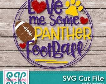 Love Me Some Panther Football SVG dxf EPS png JPG htv Heat Transfer Vinyl Cricut Explore Silhouette Cameo Sports Sweet Kate Designs